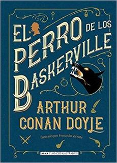 Perro De Los Baskerville (coleccion Ilustrados) Conan Doyle