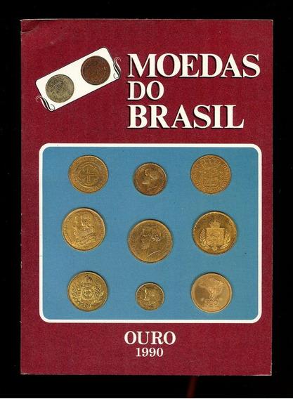 Moedas Do Brasil - Ouro - José Vinicius Amaral - L.2019