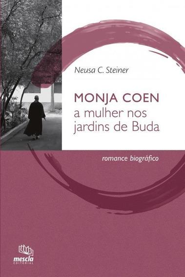 Monja Coen - A Mulher Nos Jardins De Buda