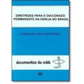 Livro Diretrizes Para O Diaconato Permanente Doc. 96