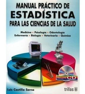 Manual Práctico De Estadística Para Las Ciencias... Trillas