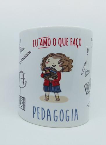Caneca Personalizada Profissão Pedagogia - Pedagoga