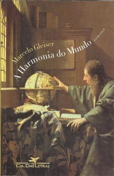 A Harmonia Do Mundo - Marcelo Gleiser