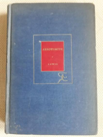 Sinclair Lewis Arrowsmith 1925 The Modern Library