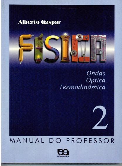 Livro Física 2 - Ondas, Óptica E Termodinâmica - Professor