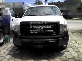 Ford F-150 Aut 6 Cil Cab Reg 2013 * Credito Todo Mexico