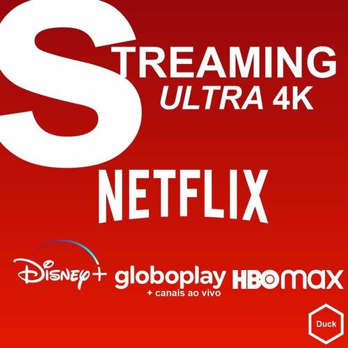 Imagem 1 de 1 de Streaming Ultra 4k