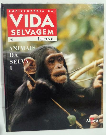 Enciclopédia Da Vida Selvagem - Larousse - 11 Fascículos
