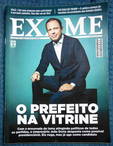 Revista Exame 1136 - 26/04/2017 - João Doria 100 Dias Trump
