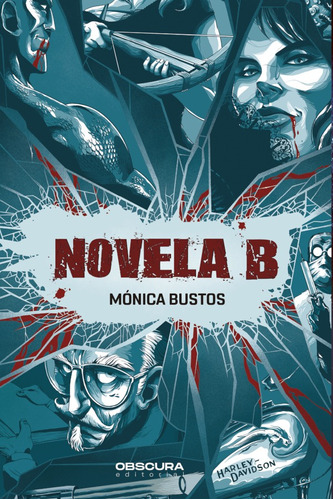 Novela B, De Mónica Bustos Y David Rendo