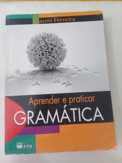 Gramática Aprender E Práticar Mauro Ferreira Editora Ftd