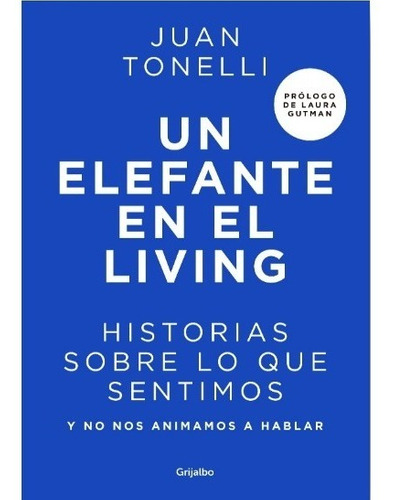 Libro Un Elefante En El Living - Tonelli Juan