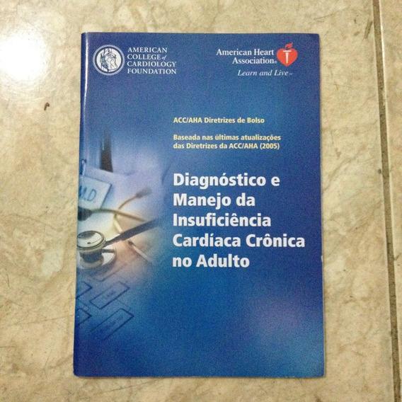 Livro Diagnóstico E Manejo Da Insuficiência Cardíaca Crônica