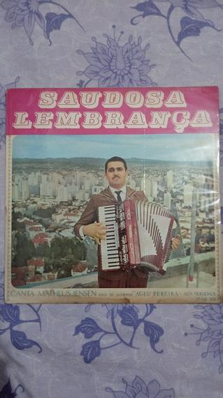Lp Vinil Saudosa Lembrança Matheus Iensen, Ageu Pereira