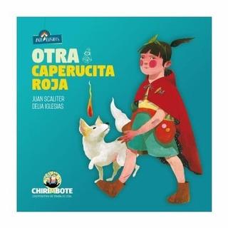 ** Otra Caperucita Roja ** Juan Scaliter Delia Iglesias