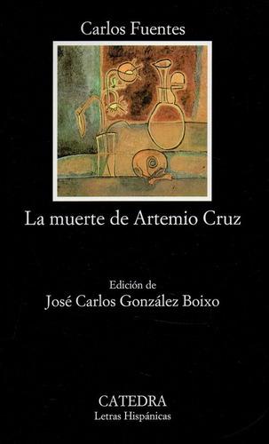 La Muerte De Artemio Cruz - Fuentes - Catedra