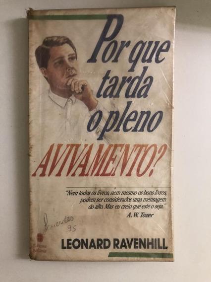Por Que Tarda O Pleno Avivamento? Leonard Ravenhill