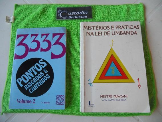 Lote 2 Livros Mistério E Prática Lei Umbanda E Ponto Riscado