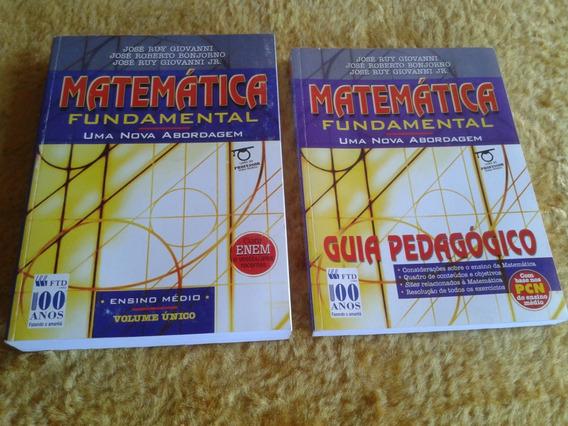 Matemática Uma Nova Abordagem ( 100% Resolvido ) Bonjorno
