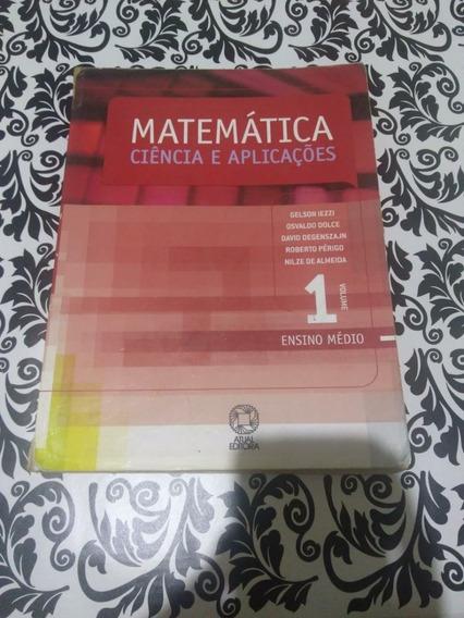 Livro Matemática Ciência E Aplicações Vol 1 Ensino Médio