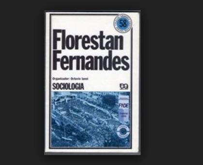 Sociologia - Florestan Fernandes Organizador Octávio Ianni