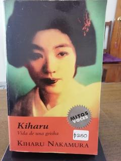 Kiharu, Vida De Una Geisha / Kiharu Nakamura