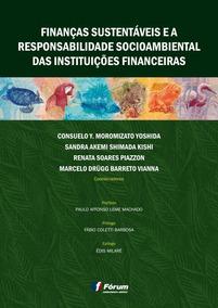 Finanças Sustentáveis E A Responsabilidade Socioambiental