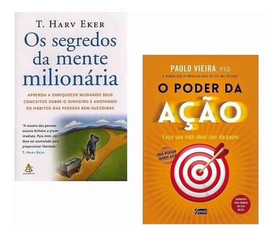 Kit Livros Segredos Mente Milionária + O Poder Da Ação
