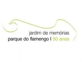Jardim De Memorias Parque Flamengo 50 Anos