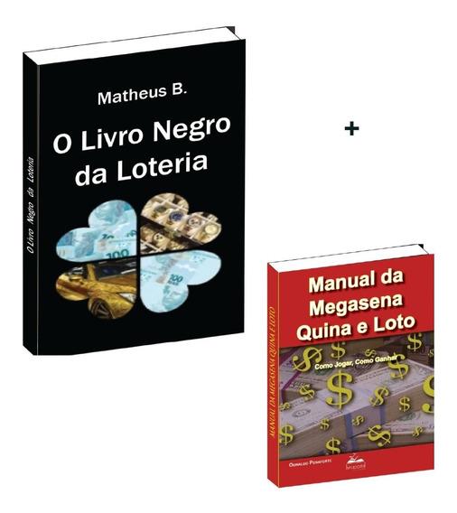 O Livro Negro Da Loteria + Manual Da Megassena
