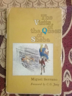 Miguel Serrano - The Visits Of The Queen Of Sheba