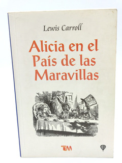 Lewis Carroll Alicia En El País De Las Maravillas