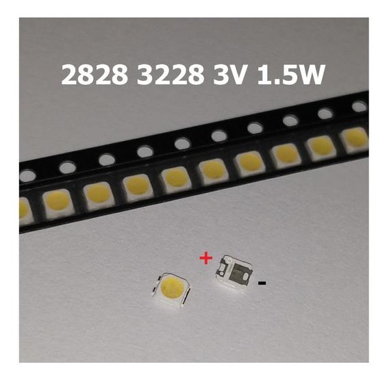 Led Tv 2828 3228 3v 1,5w Samsung Sony Sti Philco 100 Pcs