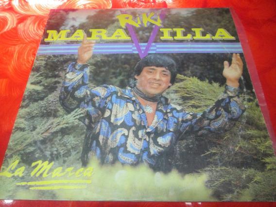 Riki Maravilla - La Marca - Disco Vinilo