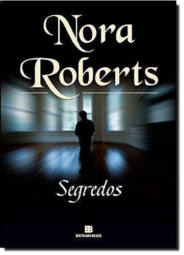 Livro Segredos Nora Roberts Novo