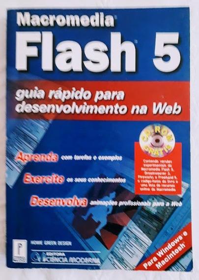 Livro Informática Macromedia Flash 5 Guia Rápido Com Cd-rom