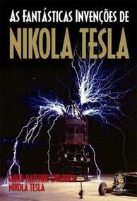 Fantasticas Invenoces De Nikola Tesla, As - 2ª Ed