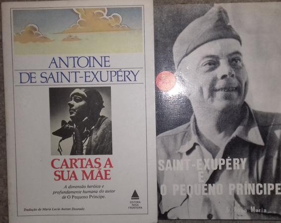 Combo 280 - 2 Livros Saint-exupéry E O P Príncipe/ Cartas A