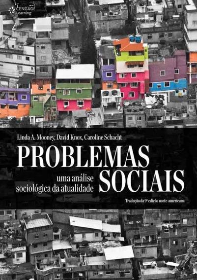 Problemas Sociais - Uma Analise Sociologica Da Atualidade