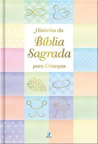 Livro Histórias Da Bíblia Sagrada Para Crianças