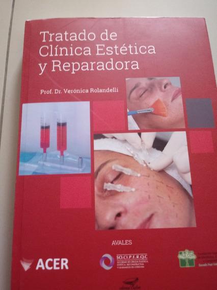 Tratado De Clínica Estética Y Reparadora, Novo