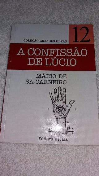 Livro A Confissão De Lúcio - Coleção Grandes Obras. - Vol 12