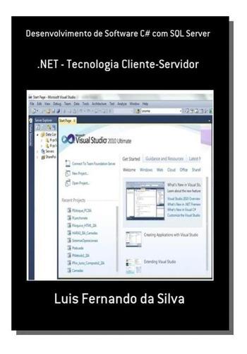 Desenvolvimento De Software C# Com Sql Server