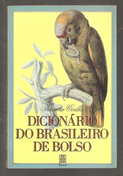 Dicionário Do Brasileiro De Bolso - Teixeira Coelho