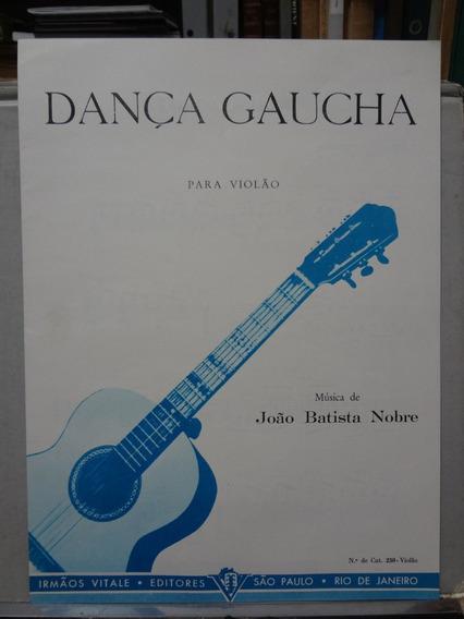 Partitura Violão Dança Gaucha João Batista Nobre