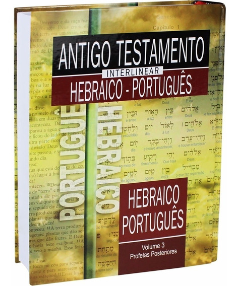 Antigo Testamento Interlinear Hebraico-português Vol 3 / Sbb