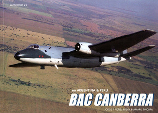Bac Canberra En Argentina & Peru - Libro Latin Wings #2