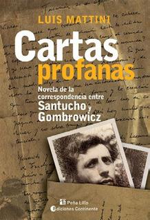 Cartas Profanas, Luis Mattini, Continente