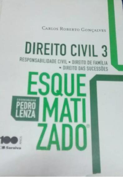 Direito Civil 3 Esquematizado - Carlos Roberto Gonçalves
