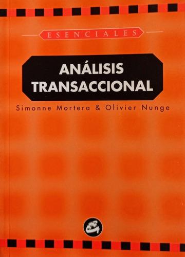 Imagen 1 de 2 de Mortera Y Nunge - Análisis Transaccional  Formato Bolsillo